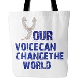 Your Voice! Tote Bag