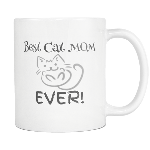 Best Cat Mom EVER - White Mug - Muggalicious