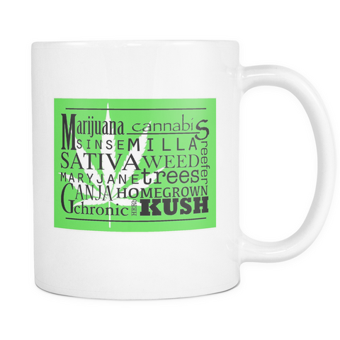Mary Jane... Kush White Mug - Muggalicious