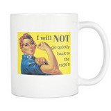 I Will NOT - White Mug - Muggalicious