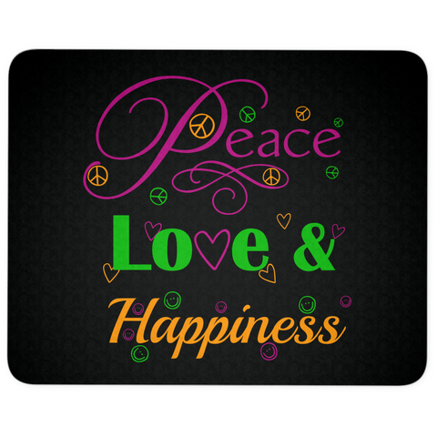Peace, Love & Happiness Mouse Pad