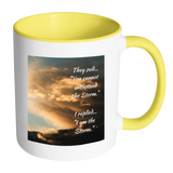 I Am the Storm - Accent Mugs - Muggalicious
