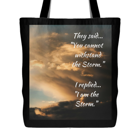 I Am the Storm - Tote Bags