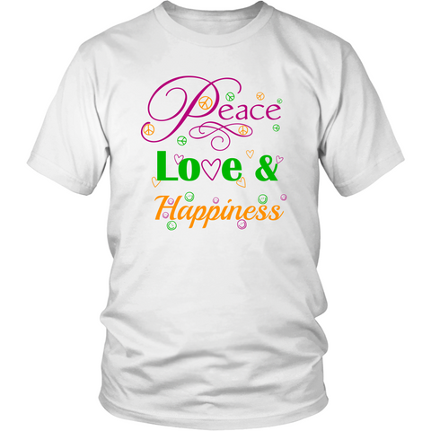 Peace, Love & Happiness           Unisex T-shirt