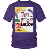 Slow and Mellow T-Shirt