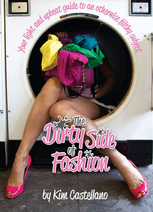 Dirty side of fashion book- tips, tricks and laundry hacks