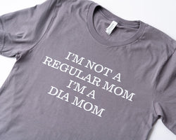 Not a Regular Mom Shirt - A Tad Too Sweet