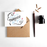 Hunter Paper Co I'm So So Thrilled For You Card