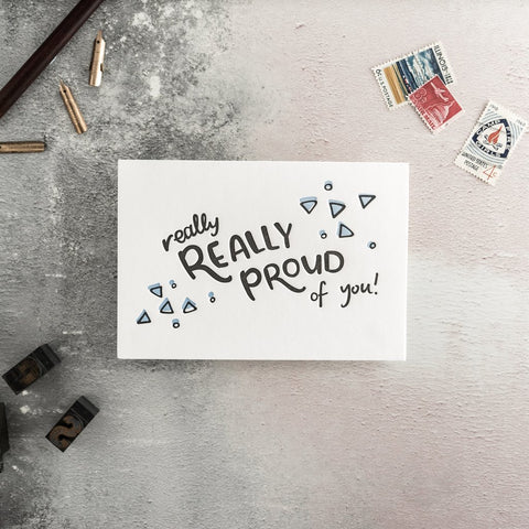 "Hunter Paper Co Really Really Proud of You Letterpress Greeting Card This beautiful card with the words ""really really proud of you"" is perfect let someone special know how proud you are of them.  Card is printed on a letter press, Well done Card, Graduation Card, proud of you luxury greeting card"