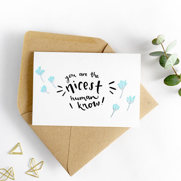 Hunter Paper Co You Are The Nicest Human I Know Hot Foil Card, Just to say cards, thank you card