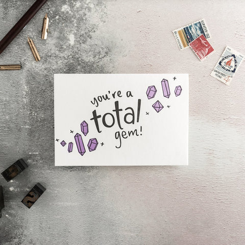 "Hunter Paper Co You're A Total Gem Letterpress Greeting Card This beautiful card with the words ""You're a total Gem"" is perfect to let someone know how much they mean to you .  Card is printed on a letter press, thank you card"