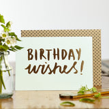 Katie Leamon Luxe Foil Birthday Wishes Card