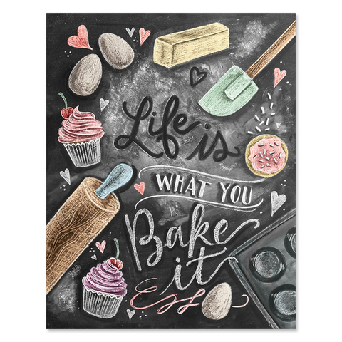 Lily and Val Life Is What You Bake It Print
