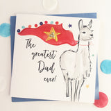 Katie Phythian The Greatest Dad Ever Super Hero Llama Greeting Card This beautifully designed card is perfect to let your Dad know how super he is. Alpaca card, Super hero dad card, Luxury greeting card, father's day card