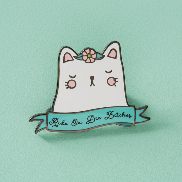 Punky Pins Ride or Die Bitches Sassy Cat hard enamel Pin, cute white cat head with a flower on head with the words ride or die bitches.