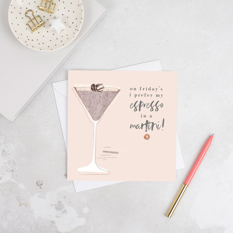 Studio Seed Espresso Martini Cocktail Card, quotes, on fridays I prefer my espresso in a martini