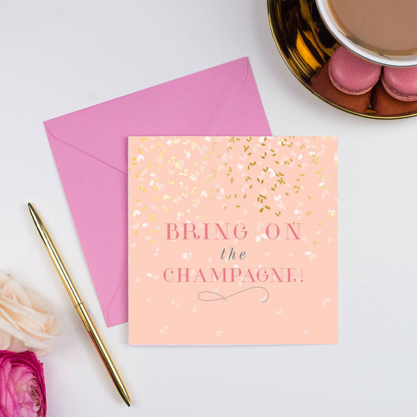 Studio Seed Bring on the Champagne Card, celebration. engagement, congratulations, well done greeting card, luxury greeting cards, papier, gold foil,