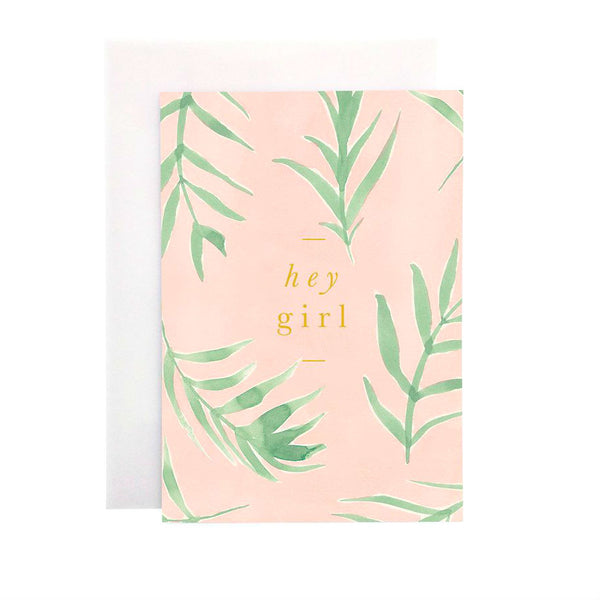 Wanderlust Paper Co Pink Bamboo Leaf Hey Girl Greeting Card Beautiful hand painted bamboo leaf design card with the words Hey Girl in gold foil lettering. All cards are accompanied by a unique translucent envelope to show the card design. Card is blank inside.