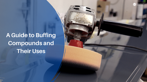 A Guide to Buffing Compounds and Their Uses