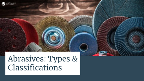 Abrasives Types and Classification