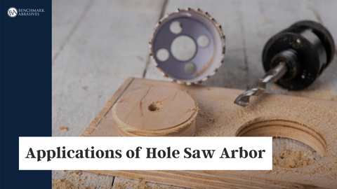 Applications of Hole Saw Arbor