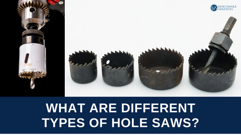 Different Types of Hole Saws