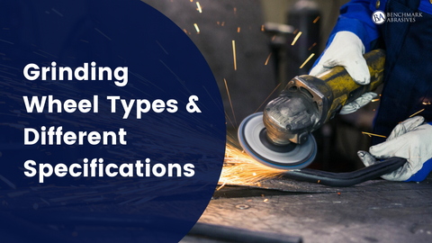 Grinding Wheel Types & Different Specifications