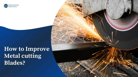 How to Improve Metal cutting Blades
