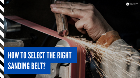How to select the right sanding belt