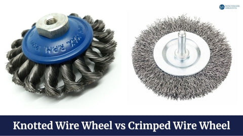 knotted wire wheel vs crimped