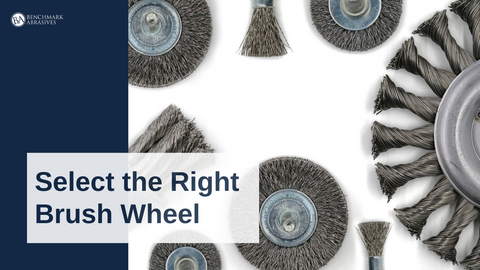 Select the Right Brush Wheel
