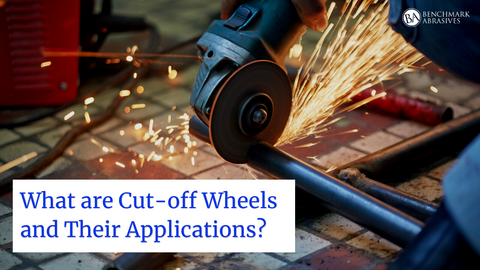 What are Cut-off Wheels and Their Applications