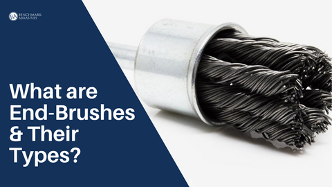 What are End-Brushes & Their Types