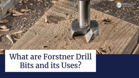 Forstner Drill Bits and its Uses