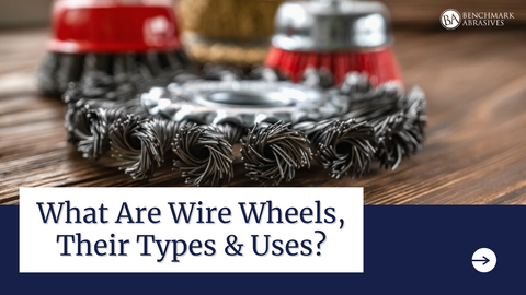 What are Wire Wheels, Their Types, and Uses