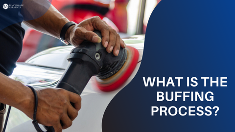 What is Buffing Process