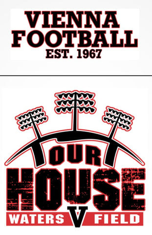 "2017 Unisex Vienna Football ""OUR HOUSE"" Custom T-Shirt - White, Youth/Adult Sizes"