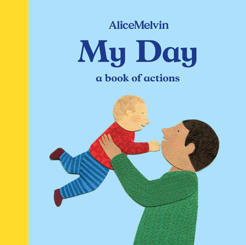 MY DAY: A BOOK OF ACTIONS