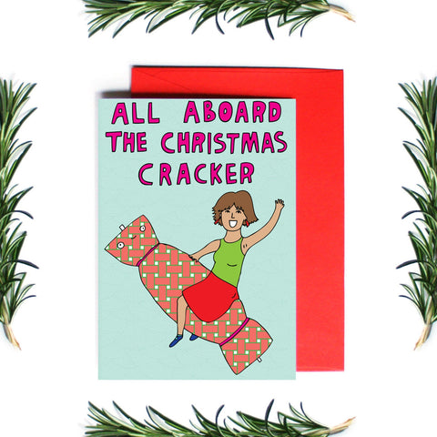ALL ABOARD THE CHRISTMAS CRACKER - CARD
