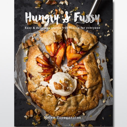 HUNGRY AND FUSSY: EASY AND DELICIOUS GLUTEN FREE BAKING FOR EVERYONE