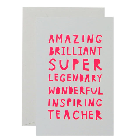 AMAZING TEACHER - NEON CORAL ON WHITE -  CARD