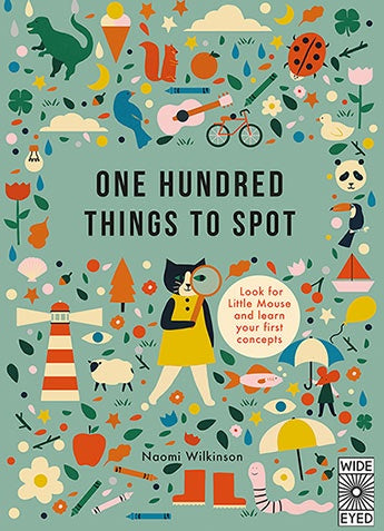 ONE HUNDRED THINGS TO SPOT - NAOMI WILKINSON