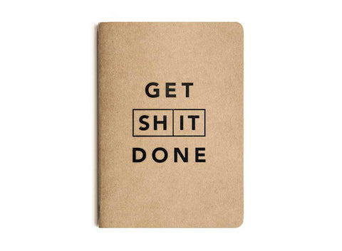 GET SHIT DONE NOTEBOOK - A6 SOFT COVER CLASSIC