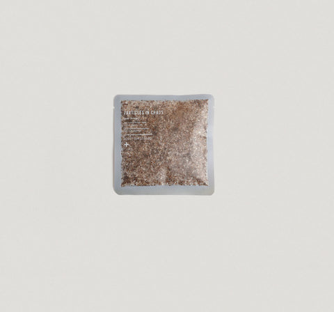 PARTICLES IN CHAOS                  BODY SCRUB SACHET
