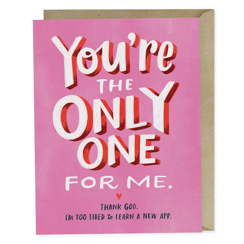 CARD-THE ONLY ONE FOR ME