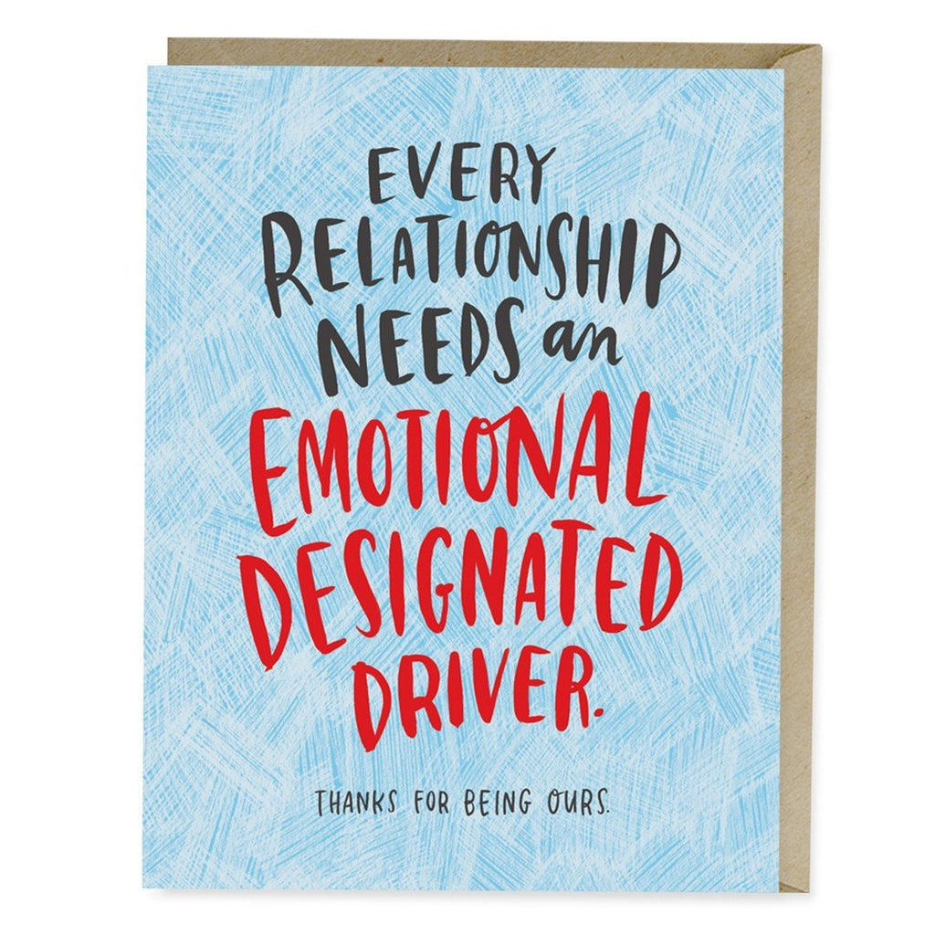 EMOTIONAL DESIGNATED DRIVER -  CARD