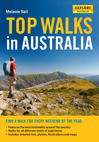 TOP WALKS IN AUSTRALIA BY MELANIE BELL