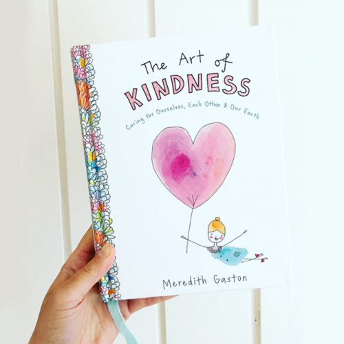 THE ART OF KINDNESS - MEREDITH GASTON
