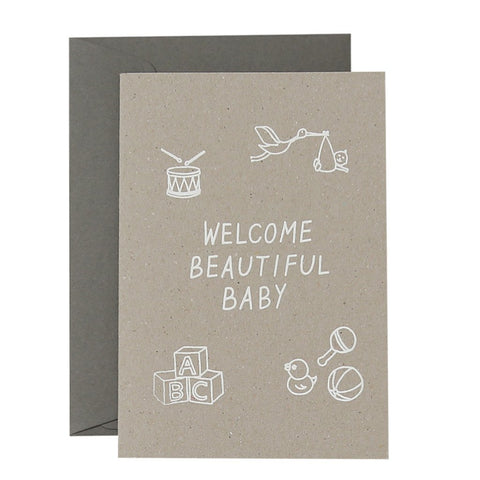 WELCOME BEAUTIFUL BABY - WHITE ON NATURAL - CARD