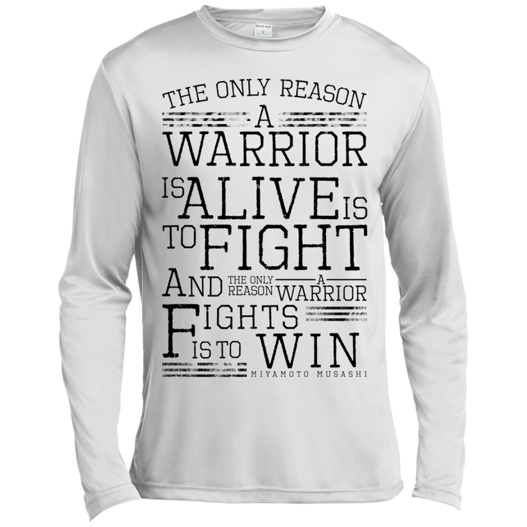"""Only Reason"" Musashi Quote Long Sleeve Moisture Wicking - Martial Arts, Brazilian Jiujitsu, Karate, Muay Thai Shirts"